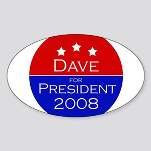 Dave for President Oval Sticker