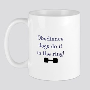 obedience dogs do it in the Mug