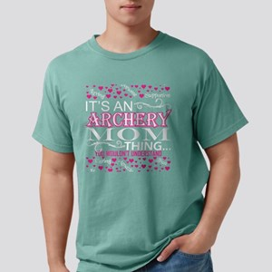 Its An Archery Mom Thing Mens Comfort Colors Shirt
