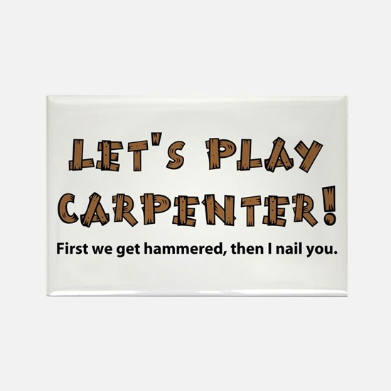 Let's Play Carpenter Rectangle Magnet