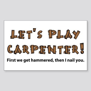 Let's Play Carpenter Rectangle Sticker