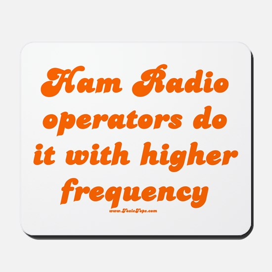 Ham Radio Operators Do It Wit Mousepad