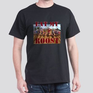 Eat My Roost T-Shirt