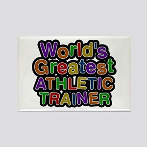 World's Greatest ATHLETIC TRAINER Rectangle Magnet