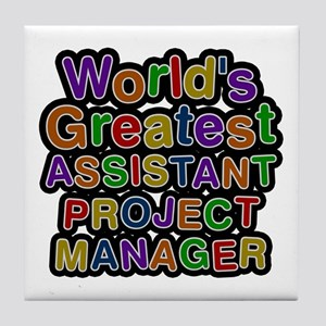 World's Greatest ASSISTANT PROJECT MANAGER Tile Co