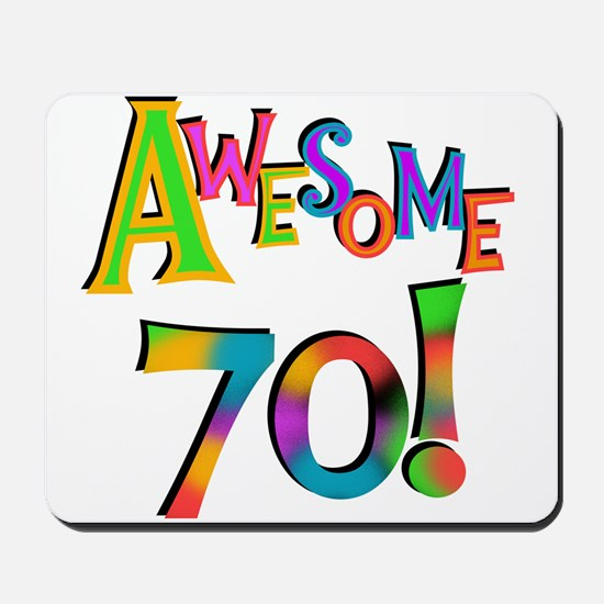 Awesome 70 Birthday Mousepad
