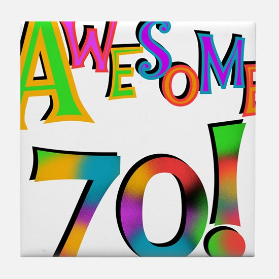 Awesome 70 Birthday Tile Coaster