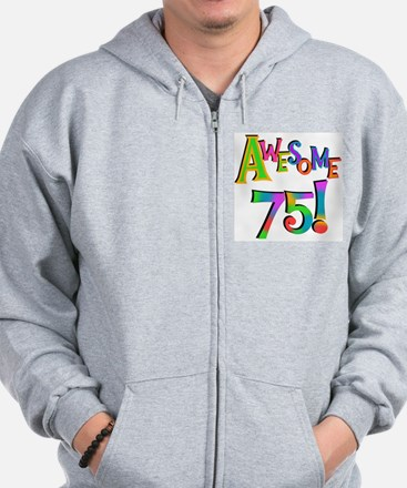Awesome 75 Birthday Zip Hoodie