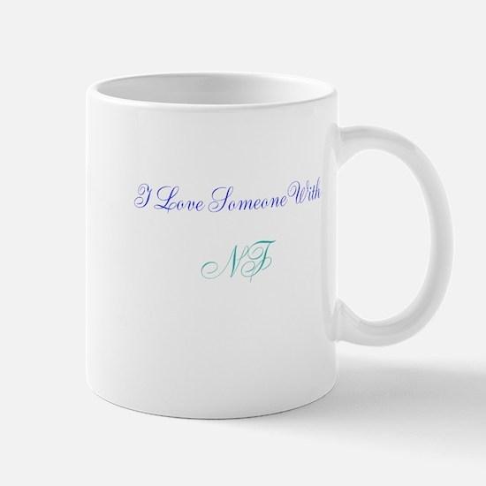 I Love Someone With NF Mug