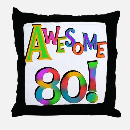 Awesome 80 Birthday Throw Pillow