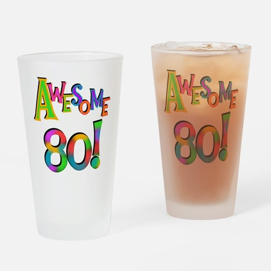 Awesome 80 Birthday Drinking Glass