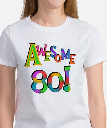 Awesome 80 Birthday T-Shirt