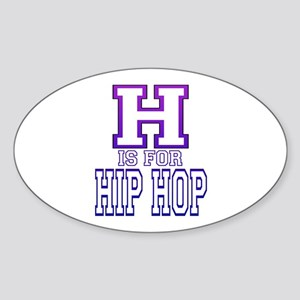 H is for Hip Hop Oval Sticker