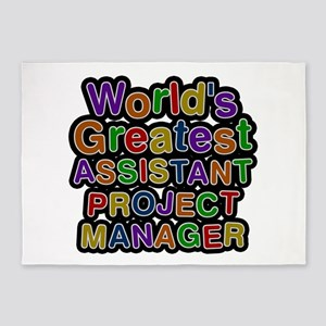 World's Greatest ASSISTANT PROJECT MANAGER 5'x7' A