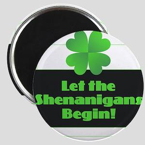 Let the Shenanigans Begin Magnets