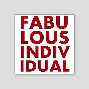 Fabulous Individual design Sticker