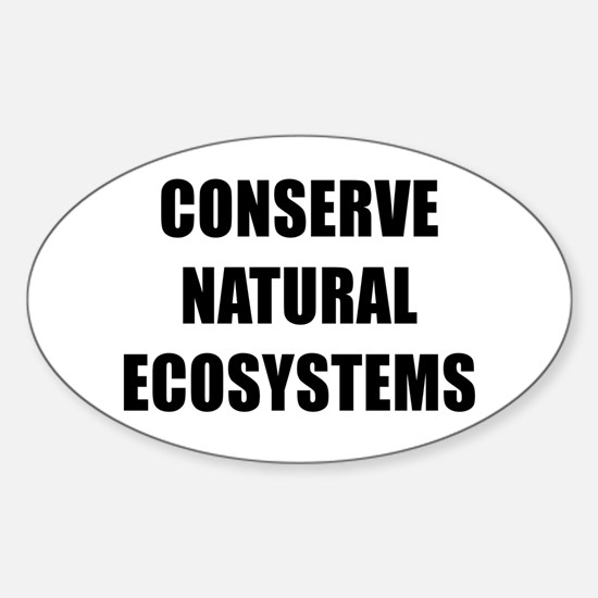 CONSERVE NATURAL ECOSYSTEMS BK Decal