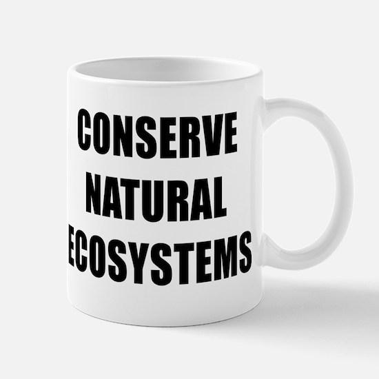CONSERVE NATURAL ECOSYSTEMS BK Mug
