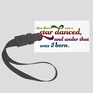 A Star Danced - Colors Large Luggage Tag