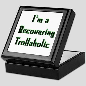 Recovering Trollaholic Keepsake Box