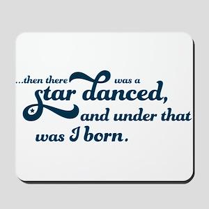 A Star Danced - Blue Mousepad