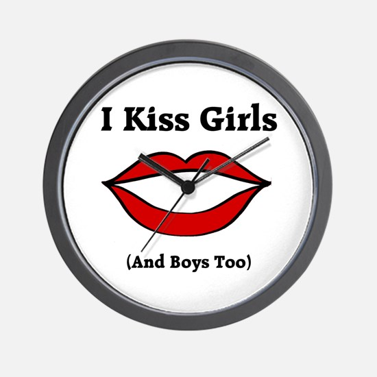 I Kiss Girls (and Boys Too) Wall Clock