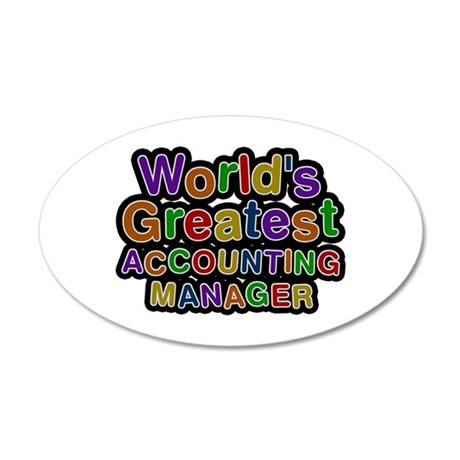 World's Greatest ACCOUNTING MANAGER 35x21 Oval Wal