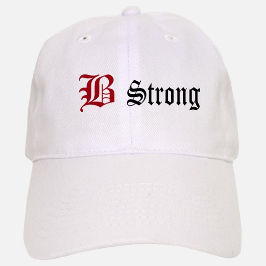 B Strong Baseball Baseball Cap