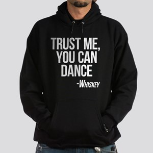 Whiskey - You Can Dance Hoodie