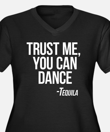 Tequila - You Can Dance Plus Size T-Shirt