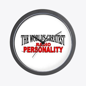 """""""The World's Greatest Radio Personality"""" Wall Cloc"""