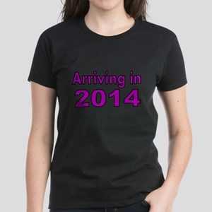ARRIVING IN 2014 -2 T-Shirt