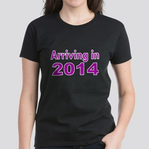 ARRIVING IN 2014 -3 T-Shirt