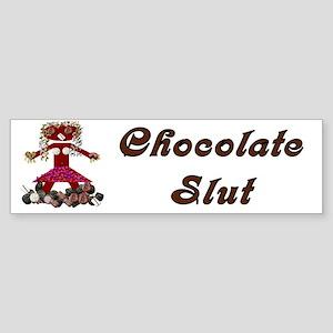 Chocolate Slut Bumper Sticker