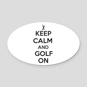 Keep Calm and Golf On Oval Car Magnet