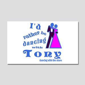 Dancing With Tony Car Magnet 20 x 12
