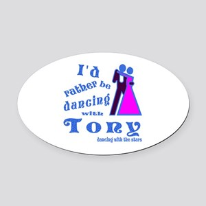 Dancing With Tony Oval Car Magnet
