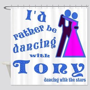 Dancing With Tony Shower Curtain