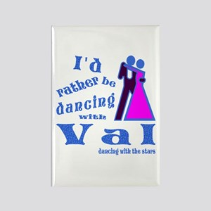 Dancing With Val Rectangle Magnet