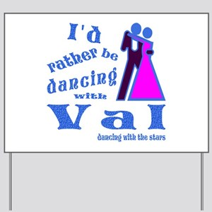 Dancing With Val Yard Sign