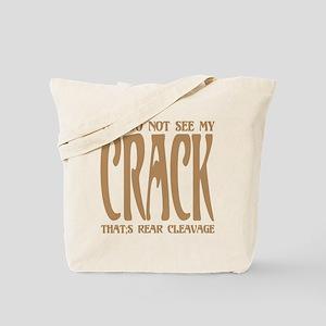 Not see my CRACK Tote Bag