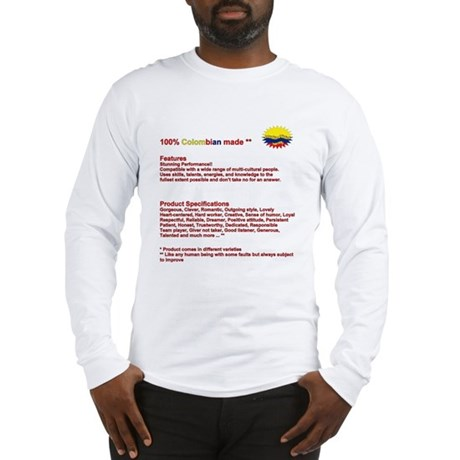 100% colombian made Long Sleeve T-Shirt