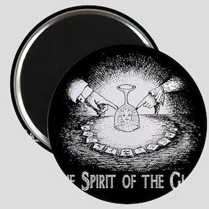 Spirit Of The Glass Magnet