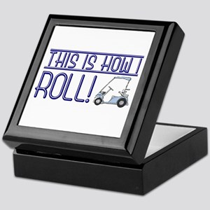 This is how I roll Keepsake Box