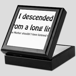 I descended from a long line Keepsake Box