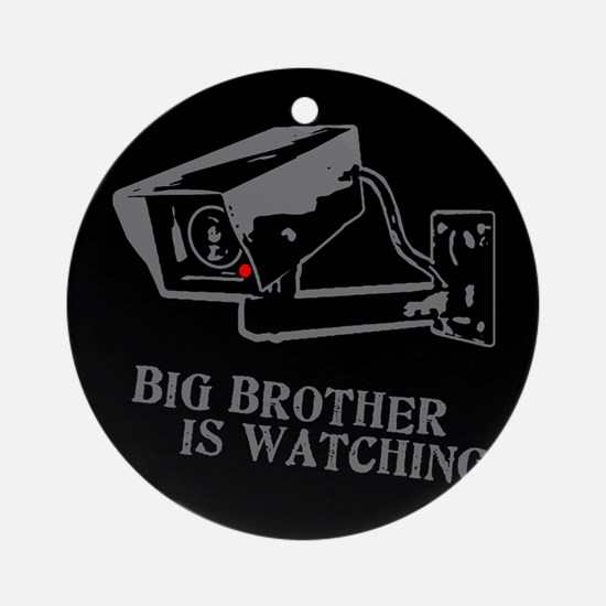 CCTV Big Brother Is Watching Ornament (Round)