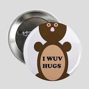 "I WUV HUGS 2.25"" Button"
