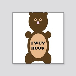 I WUV HUGS Sticker