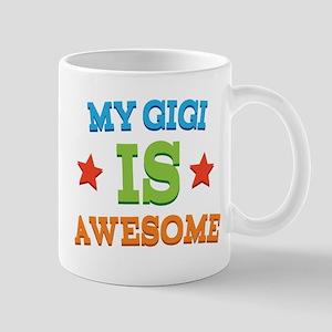 My Gigi Is Awesome Mug