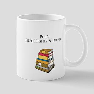 Ph.D. Piled Higher and Deeper Mug